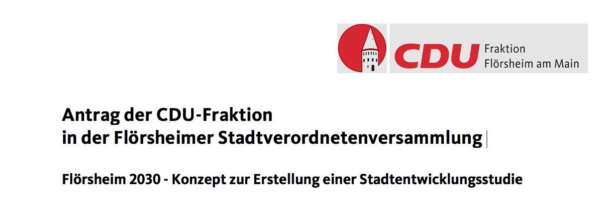 Antrag der CDU-Fraktion: Flörsheim 2030 – Konzept zur Erstellung einer Stadtentwicklungsstudie