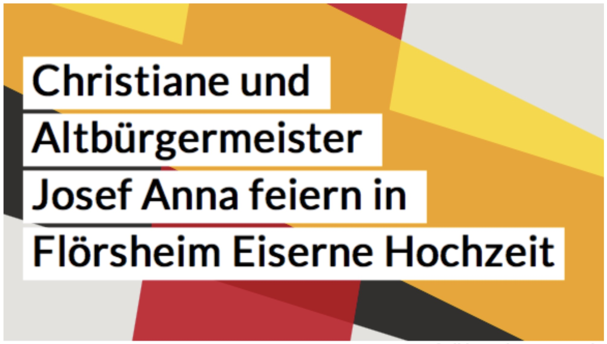 Christiane und Altbürgermeister Josef Anna feiern in Flörsheim Eiserne Hochzeit