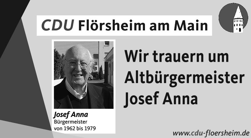 CDU trauert um Altbürgermeister Josef Anna