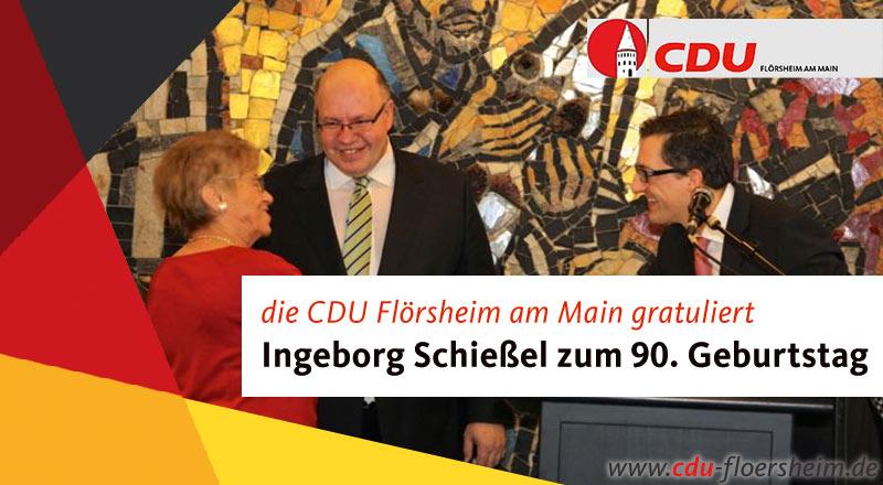 CDU gratuliert Ingeborg Schießel zum 90. Geburtstag