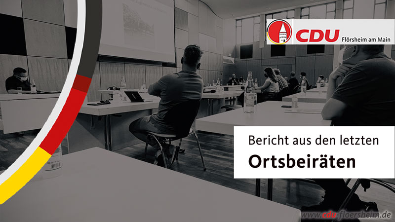Bericht aus der 2. Sitzungen des Ortsbeirats Flörsheim-Stadtmitte